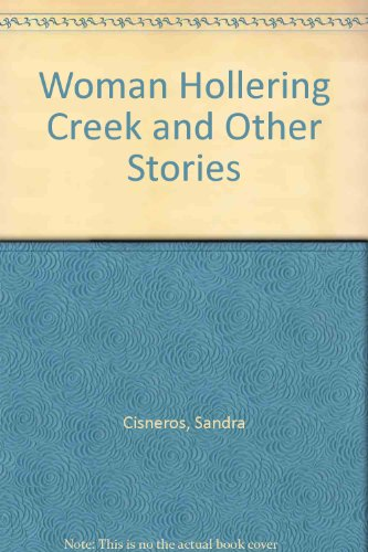 9780606210003: Woman Hollering Creek and Other Stories