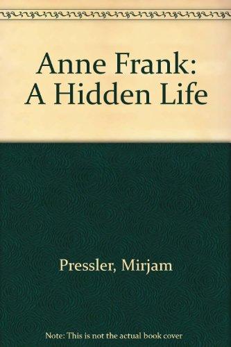 9780606210386: Anne Frank: A Hidden Life