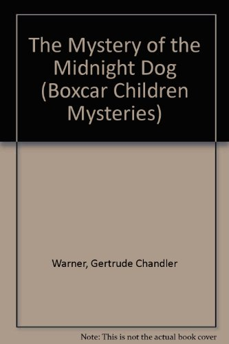 9780606210805: The Mystery of the Midnight Dog (Boxcar Children Mysteries)