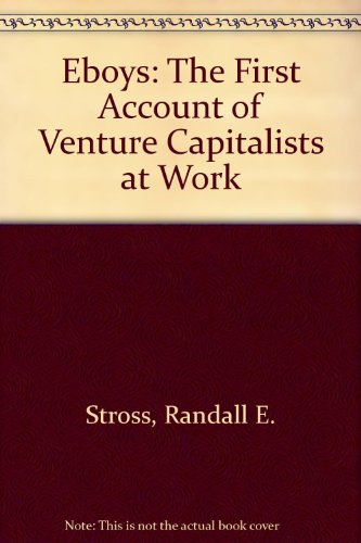 9780606211673: Eboys: The First Account of Venture Capitalists at Work