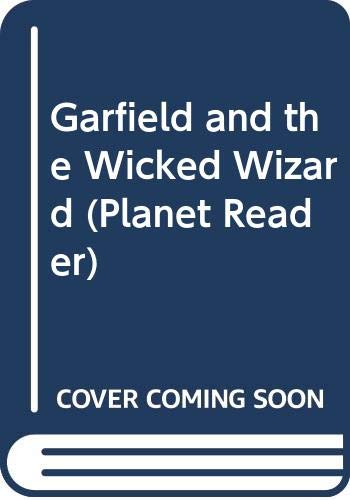 9780606212083: Garfield and the Wicked Wizard (Planet Reader)