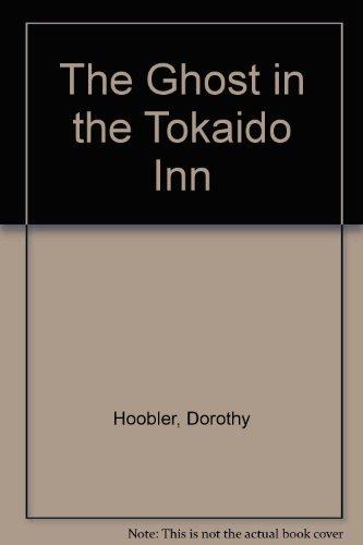 9780606212120: The Ghost in the Tokaido Inn
