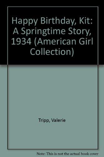 9780606212250: Happy Birthday, Kit: A Springtime Story, 1934