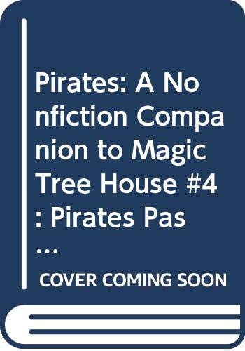 9780606213134: Pirates: A Nonfiction Companion to Magic Tree House #4: Pirates Past Noon