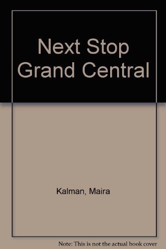 9780606213486: Next Stop Grand Central