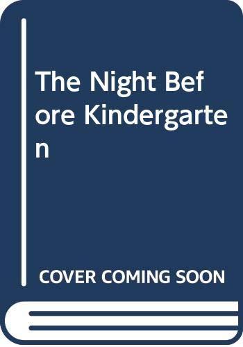 9780606213493: The Night Before Kindergarten