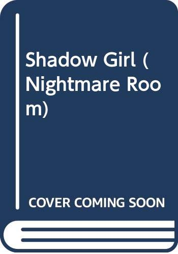 9780606213516: Shadow Girl (Nightmare Room)