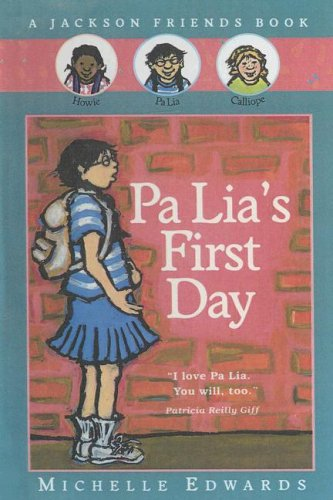 9780606213776: Pa Lia's First Day (Jackson Friends)