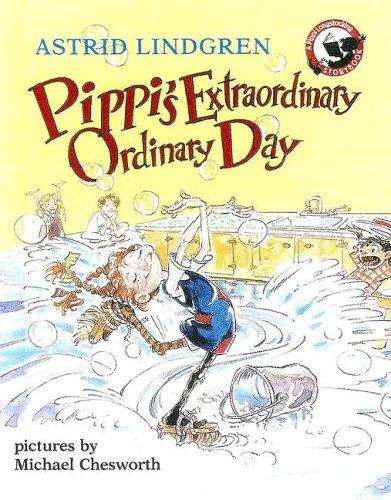 9780606213813: Pippi's Extraordinary Ordinary Day