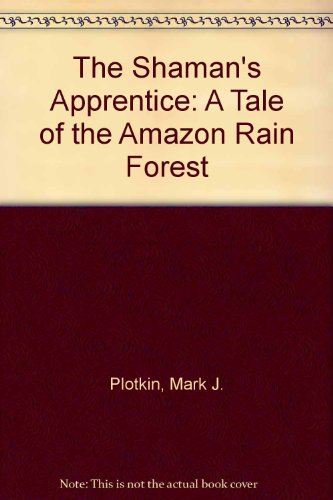 9780606214292: The Shaman's Apprentice: A Tale of the Amazon Rain Forest