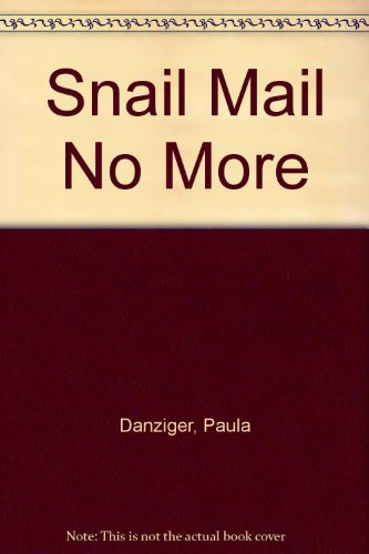 9780606214360: Snail Mail No More