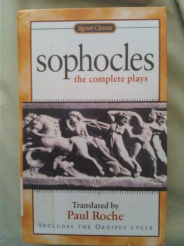 9780606214414: Sophocles: The Complete Plays (Signet Classics)