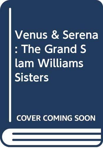 9780606215022: Venus & Serena: The Grand Slam Williams Sisters