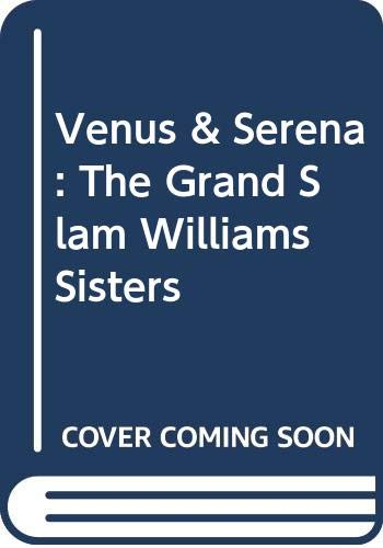 9780606215022: Venus & Serena: The Grand Slam Williams Sisters