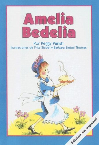 9780606215466: Amelia Bedelia (Spanish Edition)