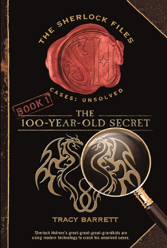 9780606215862: The 100-Year-Old Secret (Turtleback School & Library Binding Edition) (The Sherlock Files)
