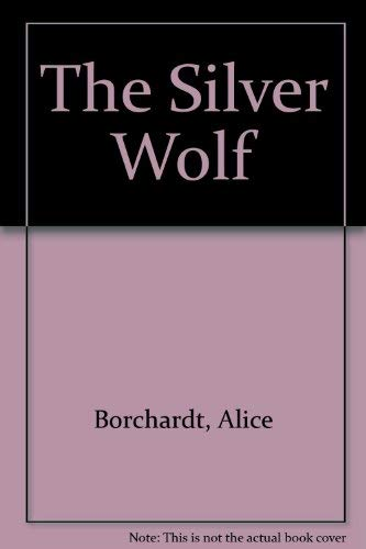9780606216456: The Silver Wolf