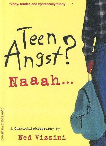 9780606216845: Teen Angst? Naaah a Quasi-Autobiography