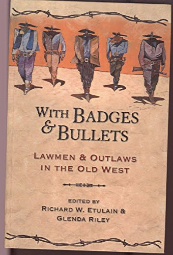 9780606216869: With Badges and Bullets: Lawmen & Outlaws in the Old West