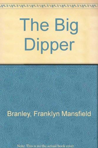 9780606217026: The Big Dipper