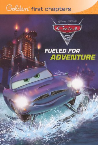 Fueled For Adventure (Turtleback School & Library Binding Edition) (Cars 2 (Pb)): Disney