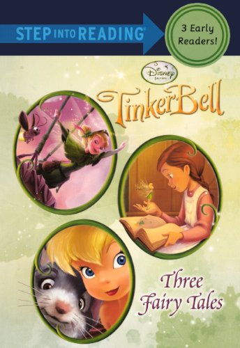 9780606217712: Tinker Bell: Three Fairy Tales (Turtleback School & Library Binding Edition) (Step Into Reading: A Step 3 Book)