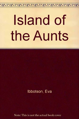 9780606217828: Island of the Aunts