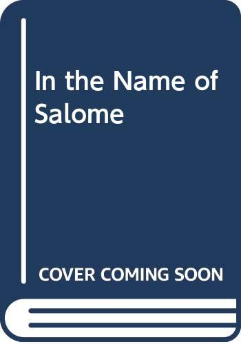 9780606217927: In the Name of Salome