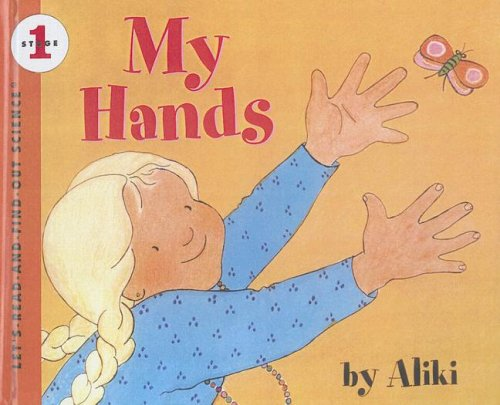9780606218436: My Hands (Let's-Read-and-Find-Out Science Stage 1)
