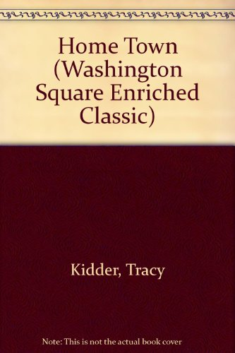 9780606218573: Home Town (Washington Square Enriched Classic)