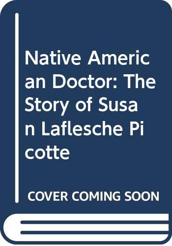 9780606219532: Native American Doctor: The Story of Susan Laflesche Picotte