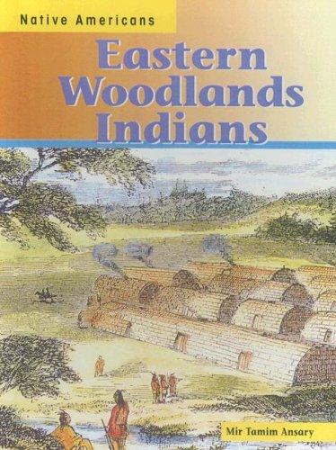 9780606219914: Eastern Woodlands Indians (Native Americans)
