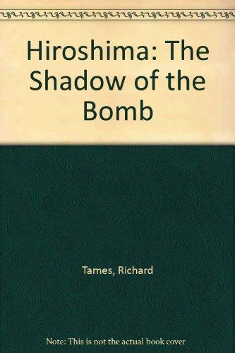 9780606220002: Hiroshima: The Shadow of the Bomb