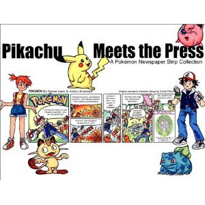 9780606220613: Pikachu Meets the Press: A Pokemon Newspaper Strip Collection