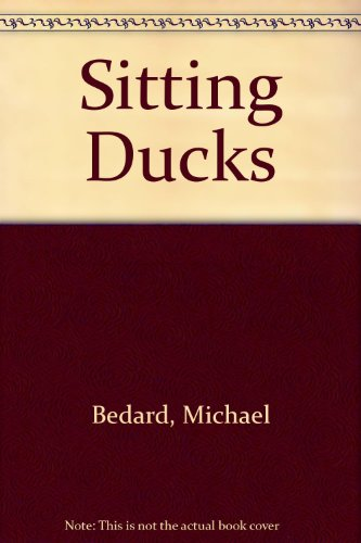 9780606220644: Sitting Ducks