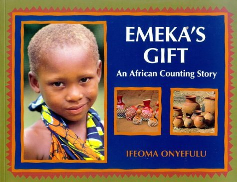 9780606220743: Emeka's Gift: An African Counting Story