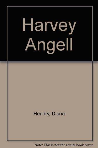 Harvey Angell: Diana Hendry