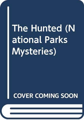 9780606221474: The Hunted (National Parks Mysteries)