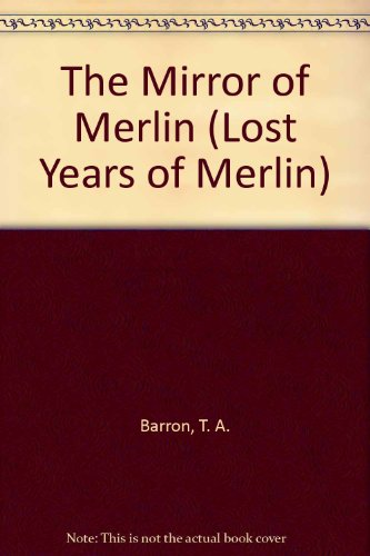 9780606221832: The Mirror of Merlin (Lost Years of Merlin)