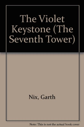 9780606222372: The Violet Keystone (The Seventh Tower)