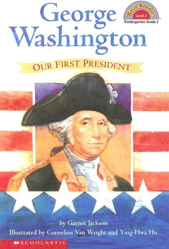 9780606222457: George Washington: Our First President (Hello Reader)