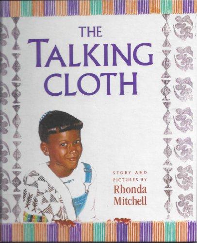 Talking Cloth (0606222537) by Rhonda Mitchell