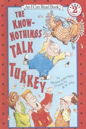 9780606222914: Know-Nothings Talk Turkey (An I Can Read Book)