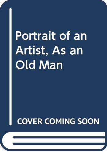 9780606223355: Portrait of an Artist, As an Old Man