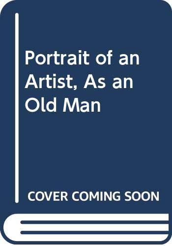 9780606223355: Portrait of an Artist, As an Old Man