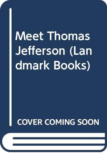 9780606223959: Meet Thomas Jefferson (Landmark Books)