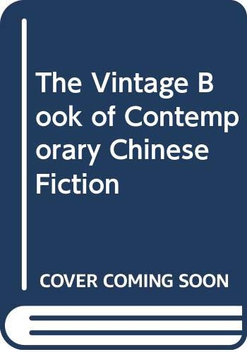 9780606224468: The Vintage Book of Contemporary Chinese Fiction