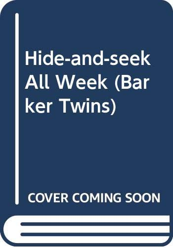 9780606224758: Hide-and-seek All Week (Barker Twins)