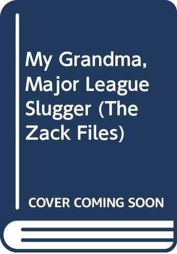My Grandma, Major League Slugger (The Zack Files) (9780606224789) by Greenburg, Dan