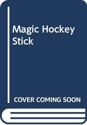 9780606225106: Magic Hockey Stick